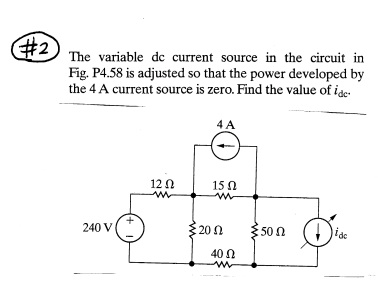 The variable dc current source in the circuit in F
