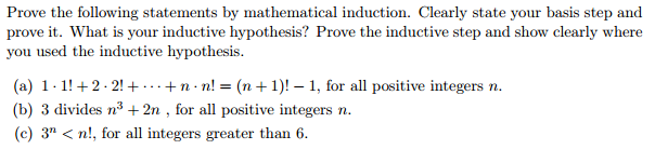 Prove the following statements by mathematical ind