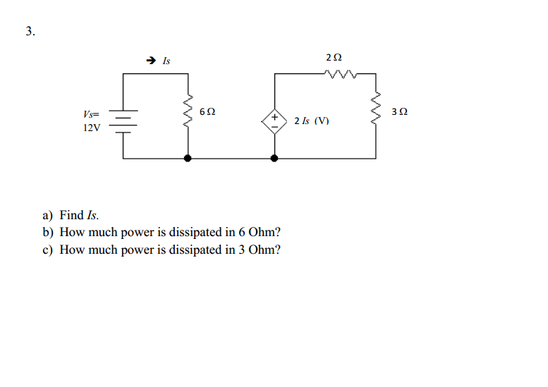 Find Is. How much power is dissipated in 6 Ohm?