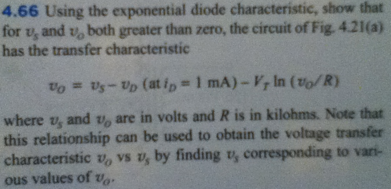 Using the exponential diode characteristic, show t