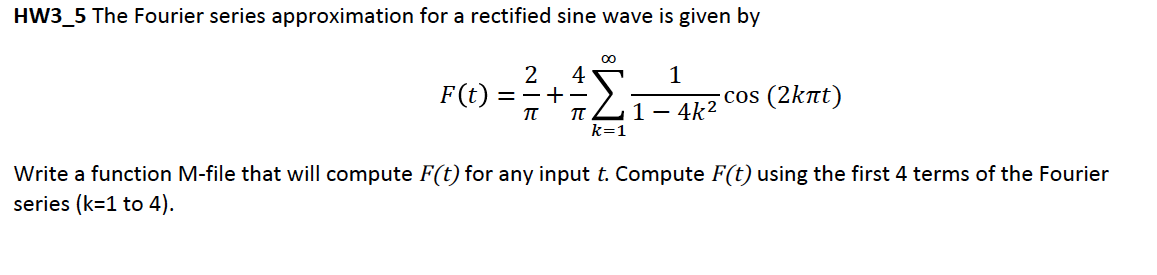 The Fourier series approximation for a rectified s