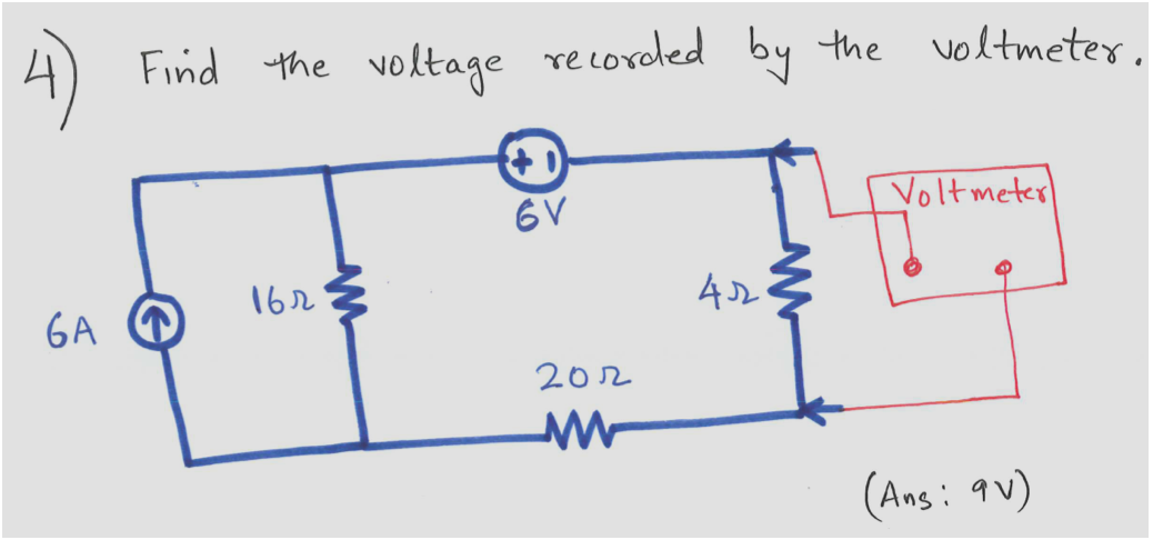 Find the voltage recorded by the voltmeter. (Ans:
