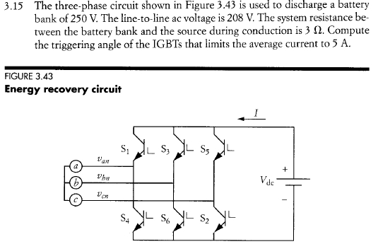 The three-phase circuit shown in Figure 3.43 is us