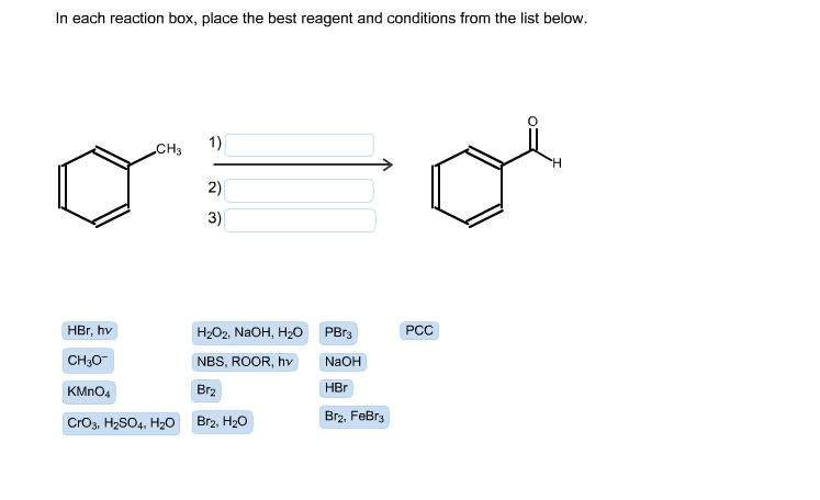 in each reaction box place the best reagent and c