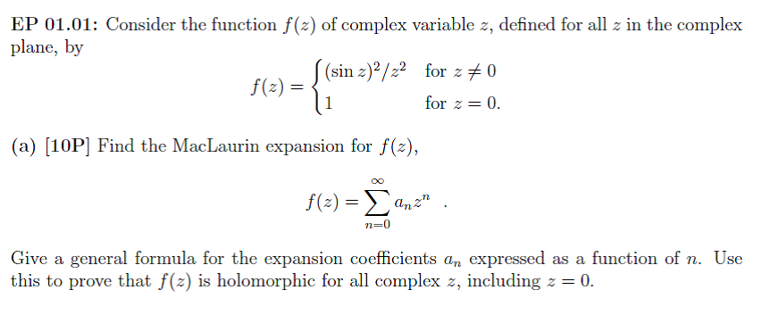 Consider the function f(z) of complex variable z,