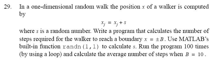 In a one-dimensional random walk the position x of