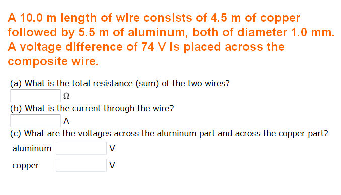 A 10.0 m length of wire consists of 4.5 m of coppe