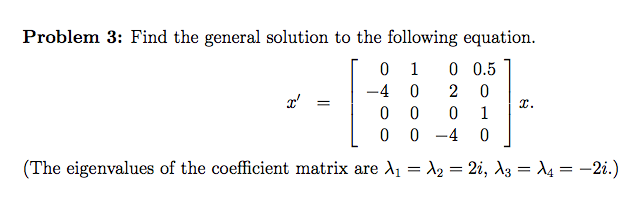 Find the general solution to the following equatio