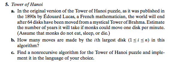 Tower of Hanoi In the original version of the Tow