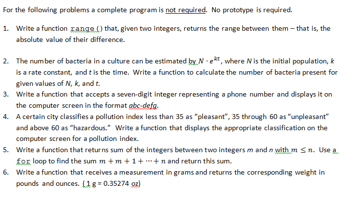 For the following problems a complete program is n
