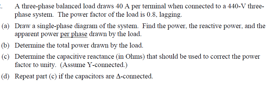 A three-phase balanced load draws 40 A per termina