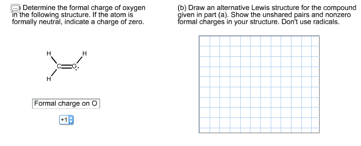 Solved: Determine The Formal Charge Of Oxygen In The Follo ...