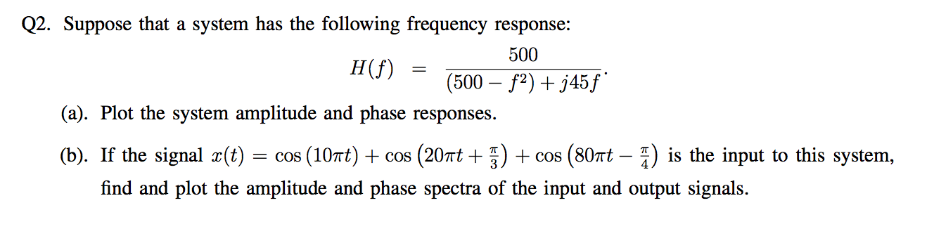 Suppose that a system has the following frequency