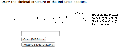 Draw the skeletal structure of the indicated speci