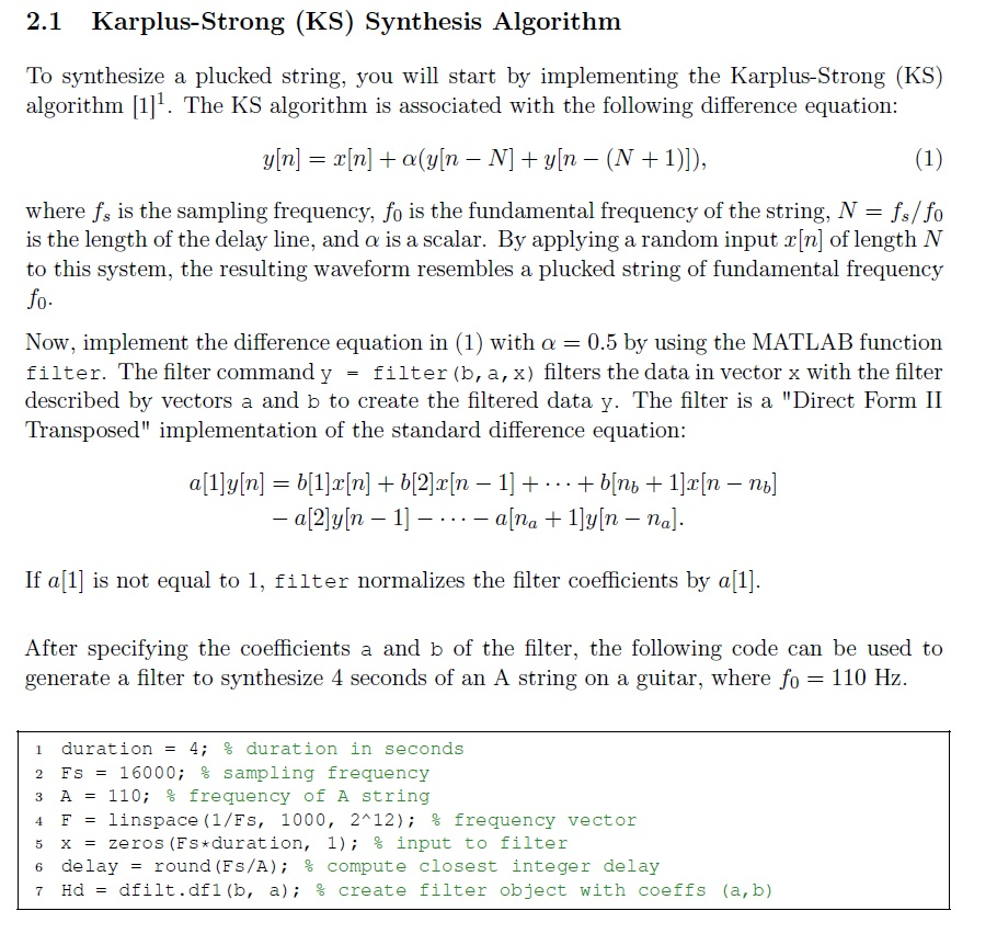 Karplus-Strong (KS) Synthesis Algorithm To synthe