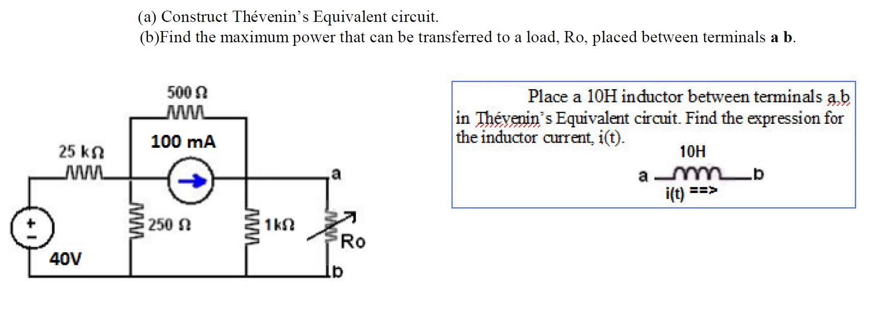Construct Thevenin's Equivalent circuit. Find the