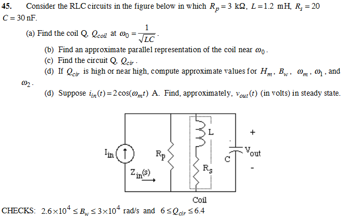 Consider the RLC circuits in the figure below in w