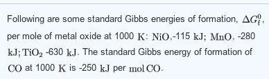 Following are some standard Gibbs energies of form