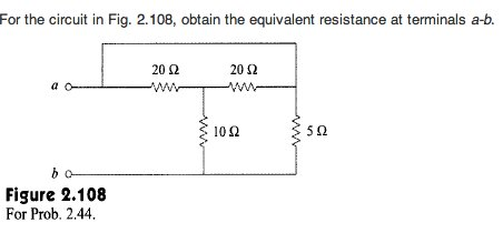 For the circuit in Fig. 2.108, obtain the equivale