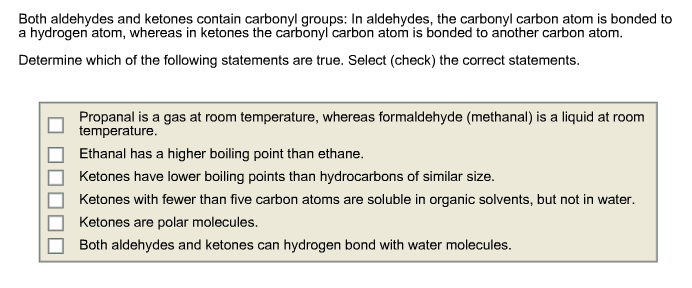 Both aldehydes and ketones contain carbonyl groups
