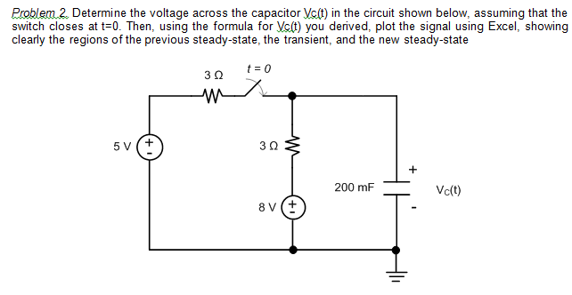 Determine the voltage across the capacitor Vc(t) i
