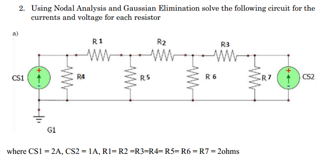 Using Nodal Analysis and Gaussian Elimination solv