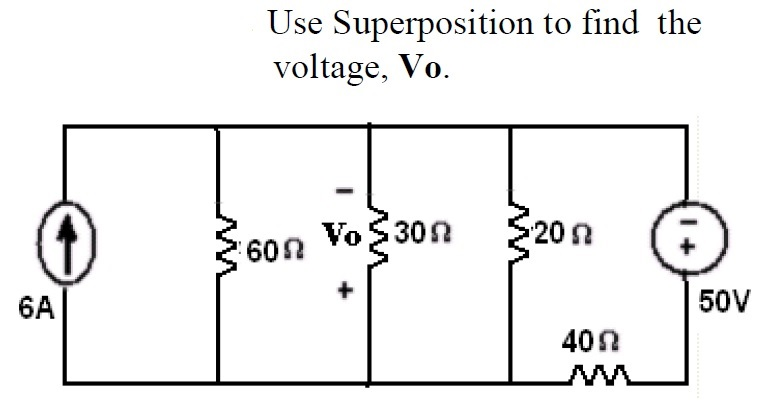 Use Superposition to find the voltage, Vo.
