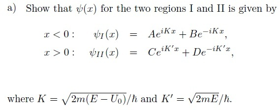 Show that psi(x) for the two regions I and II is g