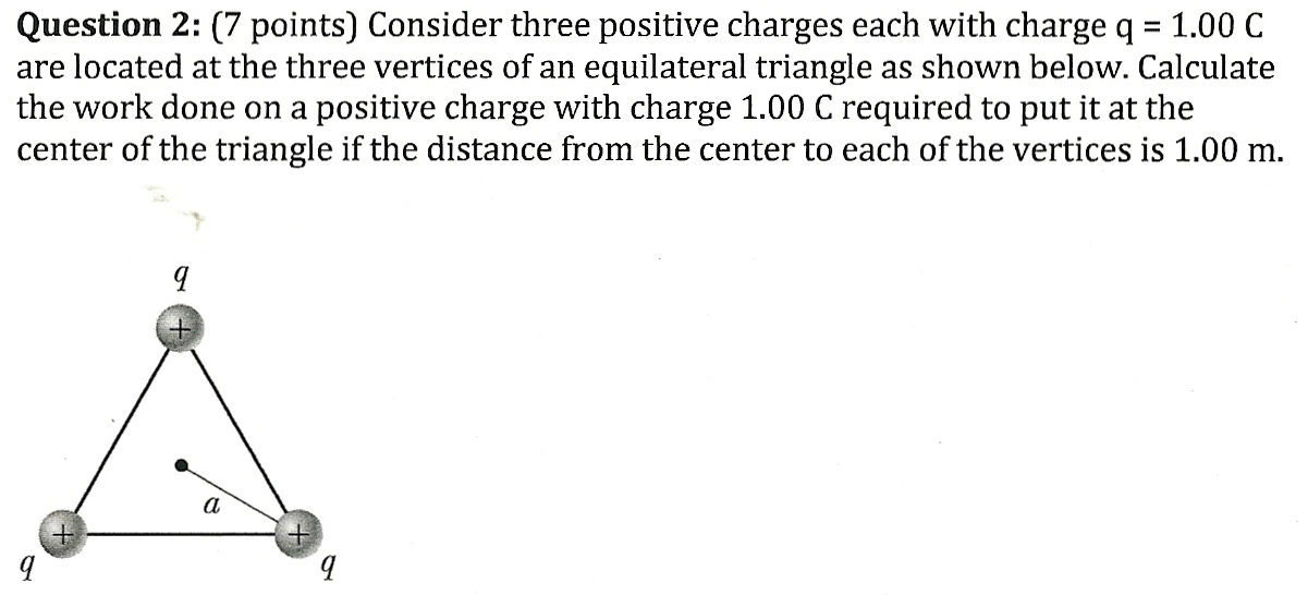 Consider three positive charges each with charge q