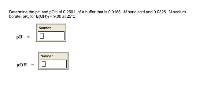 Determine the pH and pOH of 0.250 L of a buffer th