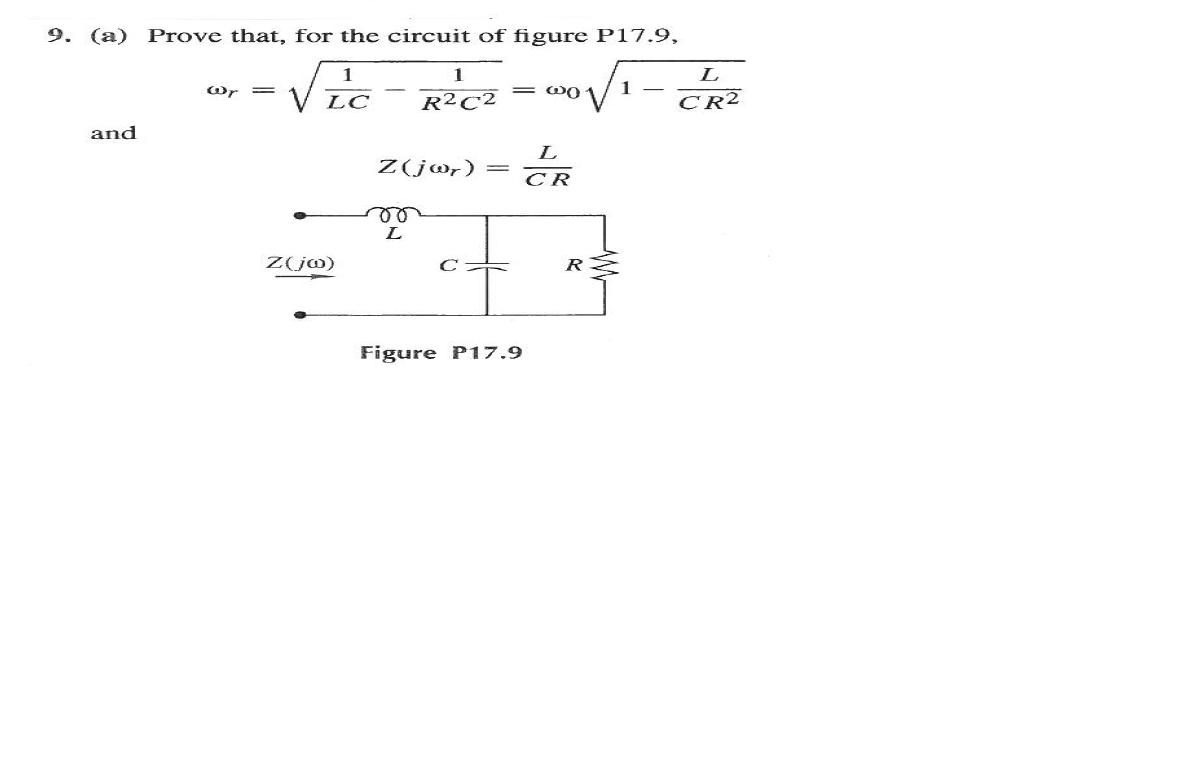 Prove that, for the circuit of figure P17.9, omeg