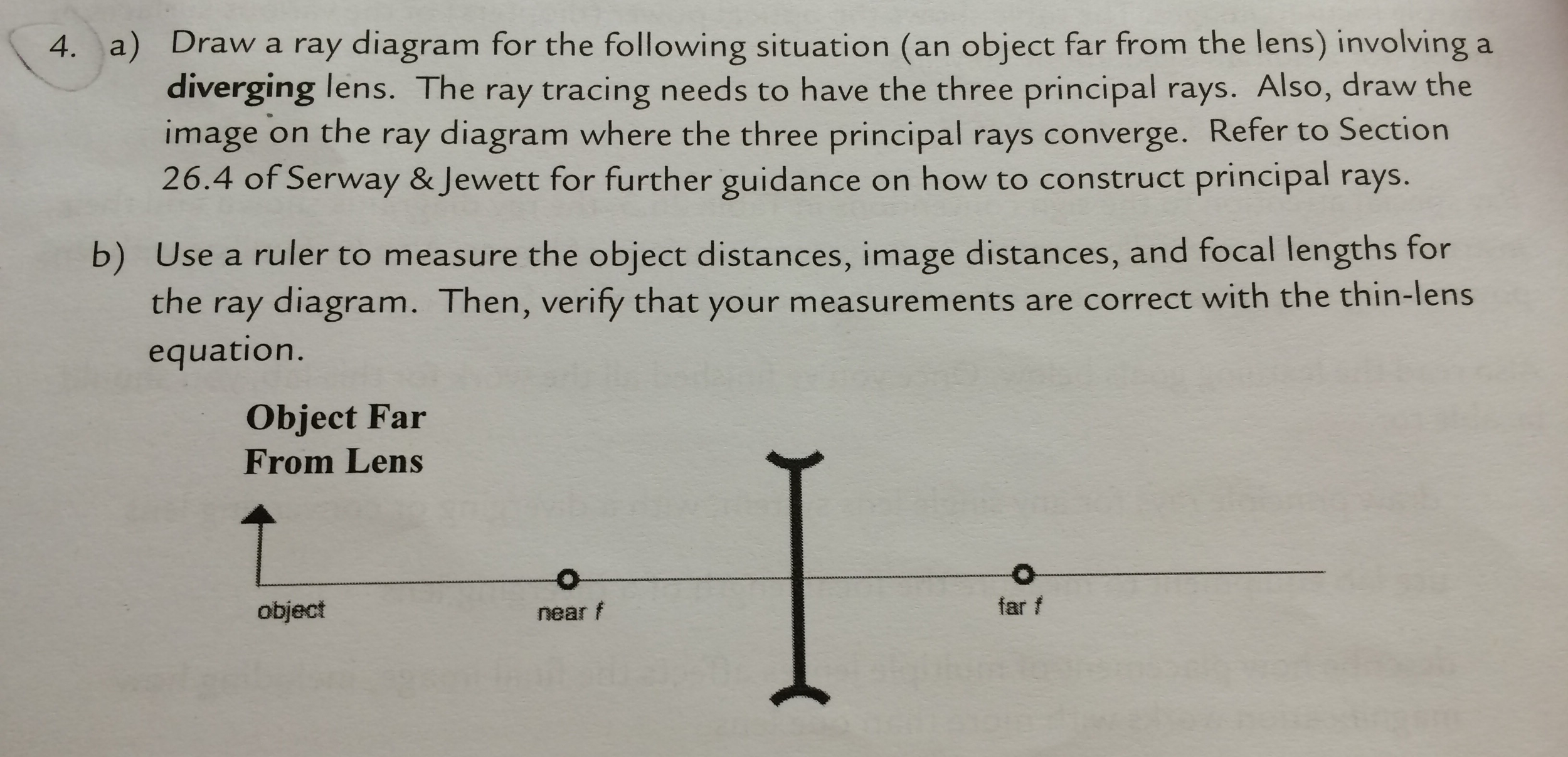 Solved  A  Draw A Ray Diagram For The Following Situation