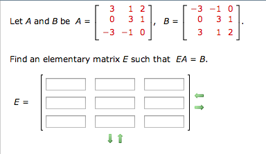 Let A and 8 be A = Find an elementary matrix E su