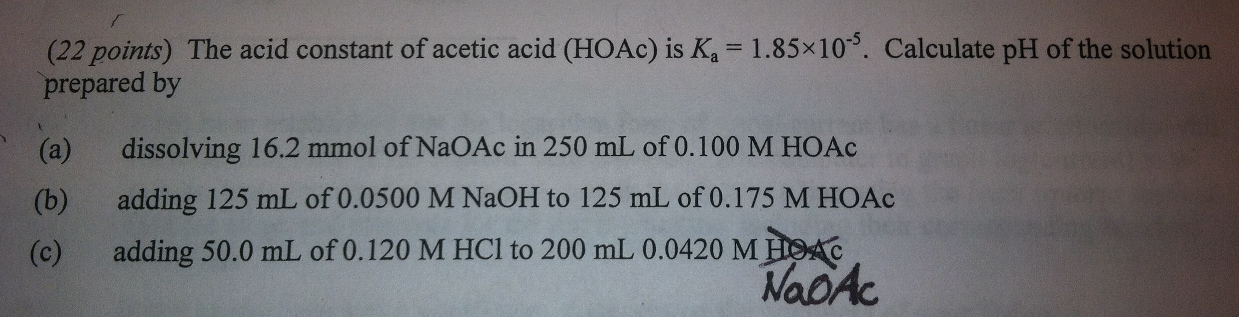 The acid constant of acetic acid (HOAc) is Ka = 1.