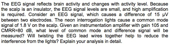 The EEG signal reflects brain activity and changes