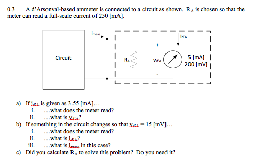 A d'Arsonval-based ammeter is connected to a circu