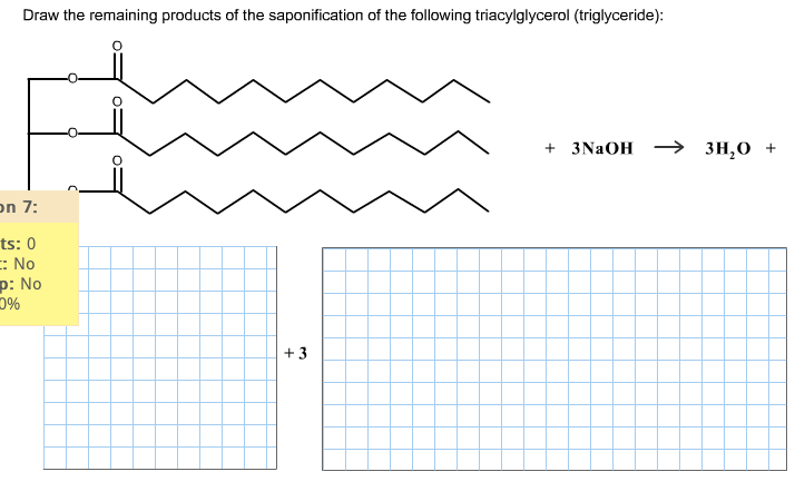 Draw the remaining products of the saponification