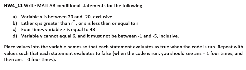 HW4_11 Write MATLAB conditional statements for the