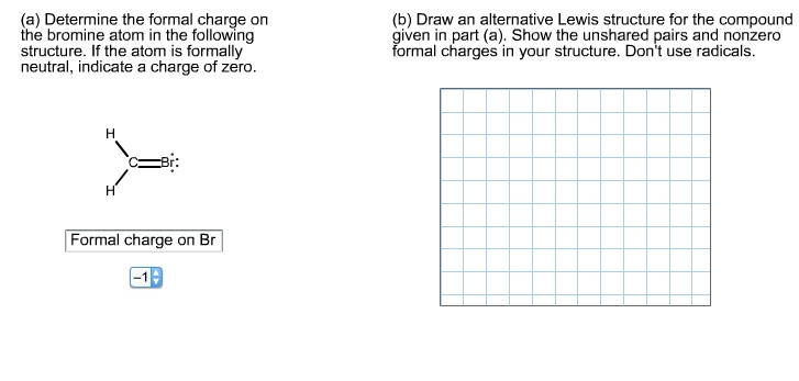 Determine the formal charge on the bromine atom in