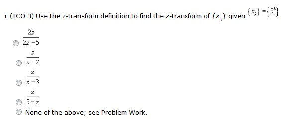 (TCO 3) Use the z-transform definition to find the