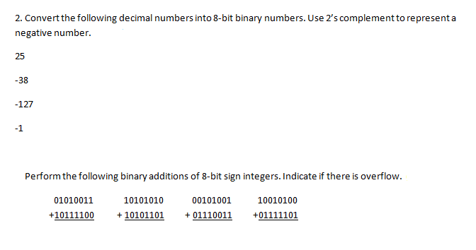 Convert the following decimal numbers into 8-bit b