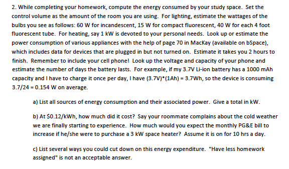While completing your homework, compute the energy