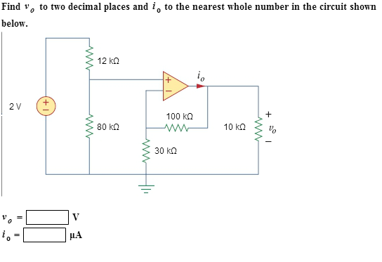Find v0 to two decimal places and io to the neares