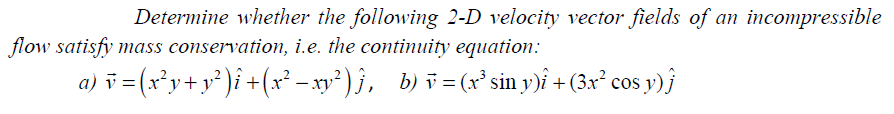 Determine whether the following 2-D velocity recto