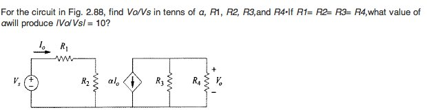 For the circuit in Fig. 2. 88, find Vo/Vs in tenns