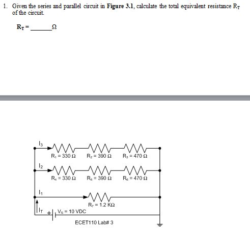 Given the series and parallel circuit in Figure 3.