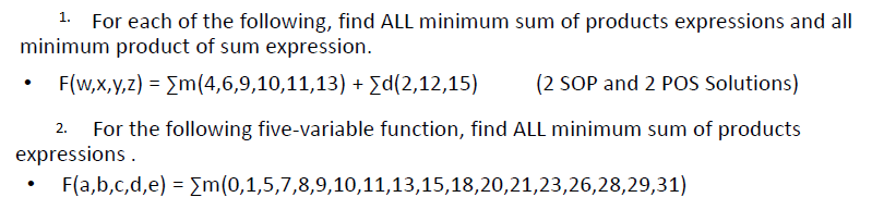 For each of the following, find ALL minimum sum of