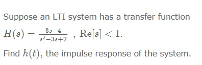 Suppose an LTI system has a transfer function H(s)