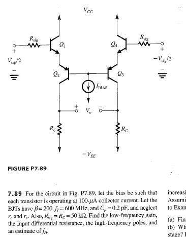 For the circuit in Fig. P7.89. let the bias be suc