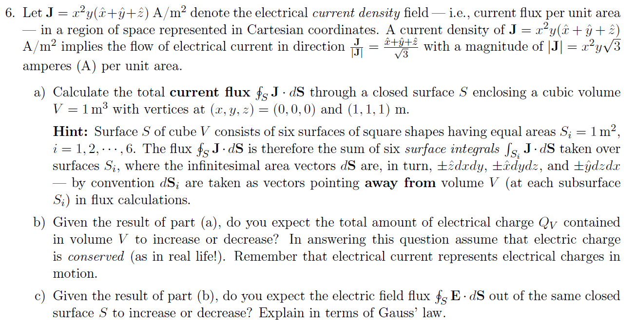 Let J = x2y( + + ) A/m2 denote the electrical c